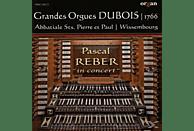 Pascal Reber - Les Grandes Orgues Dubois [CD]
