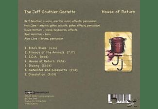 Jeff & The Goatette Gauthier - House of return  - (CD)