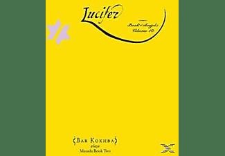 Bar Kokhba - Lucifer: Book Of Angels Vol.10  - (CD)