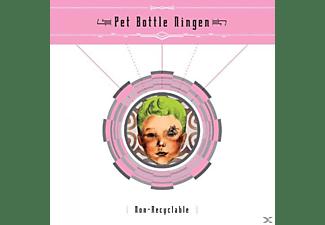 Pet Bottle Ningen, Per Bottle Ningen - Non-Recycable  - (CD)