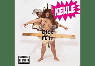 Keule - Dick Sein Ist Fett  - (CD)