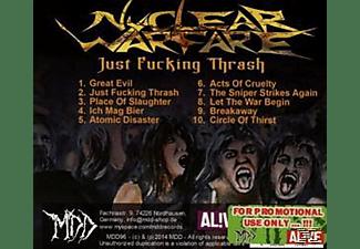 Nuclear Warfare - Just Fucking Thrash  - (CD)