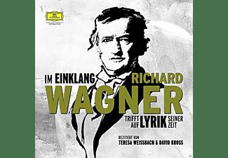 - Im Einklang - Richard Wagner trifft auf Lyrik seiner Zeit  - (CD)