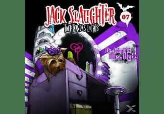 Jack Slaughter - Jack Slaughter 07: Dr.Jekyll Und Mrs.Hyde  - (CD)