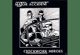 Major Accident - Clockwork Heroes  - (CD)