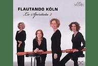 Flautando Köln - La Spiritata 2 [CD]