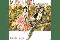 Musica Nuda - Banda Larga [CD]