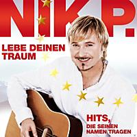 Nik P. - Leb Deinen Traum / Hits Die Seinen Namen Tragen (3 Cd Box) [CD]
