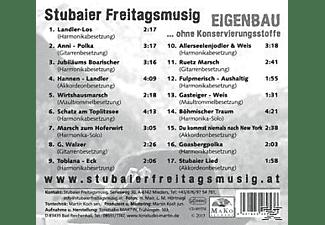 Stubaier Freitagsmusig - Eigenbau...Ohne Konservierungsstoffe  - (CD)