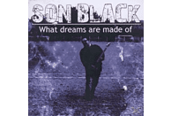 Son Black - What Dreams Are Made Of [CD]