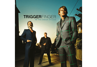 Triggerfinger - All This Dancin' Around - (CD)