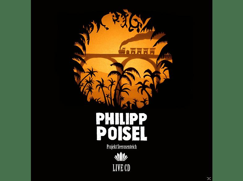 Philipp Poisel - PROJEKT SEEROSENTEICH (LIVE) [CD]