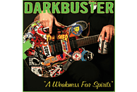 Darkbuster - A Weakness For Spirits [CD]