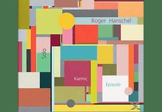 Roger Hanschel - Karmic Episode  - (CD)