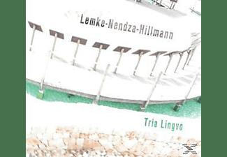 Lemke/Nendza/Hillmann - Tria Lingvo  - (CD)