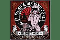 El Bosso & Die Ping Pongs - Hier Und Jetzt Oder Nie [CD]