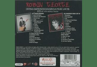 Robin George - Crying Diamonds/Dangerous Music Live'85  - (CD)