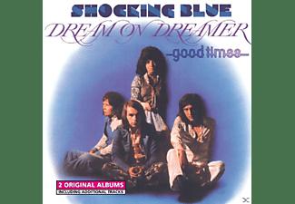 Shocking Blue - Dream On Dreamer / Good Times  - (CD)