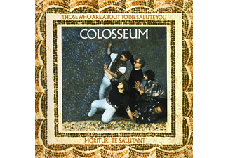 Colosseum - Those Who Are Aboute To Die Salute You  - (CD)