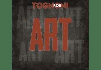 Rob Tognoni - Art  - (CD)