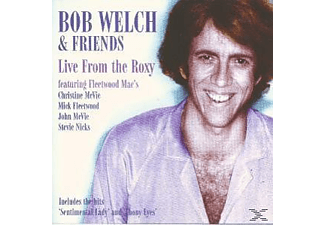 Bob Welch - LIVE AT THE ROXY  - (CD)