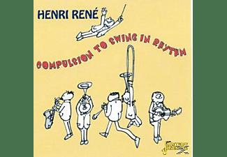 Henri René - Compulsion To Swing In Rhythm  - (CD)
