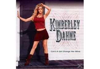 Kimberley Dahme - Can't A Girl Change Her Mind?  - (CD)