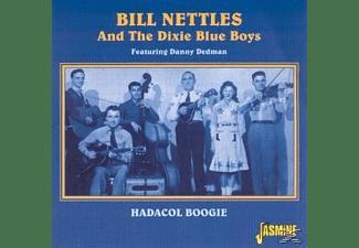 Bill & His Dixie Blue Boys Nettles - HADACOL BOOGIE  - (CD)