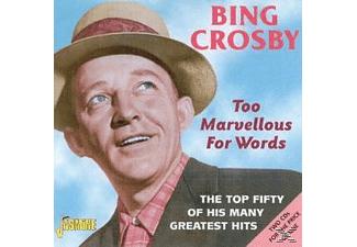 Bing Crosby - TOO MARVELLOUS FOR WORDS  - (CD)