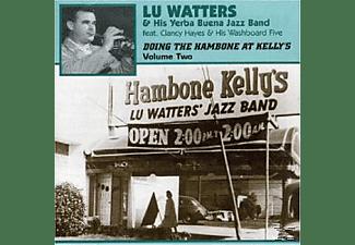 Lu - Yerba Buena Jazz Watters - DOING THE HAMBONE AT KELLY S 2  - (CD)