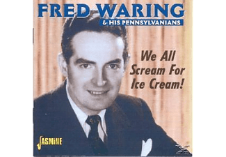 Fred & His Pennsylvanians Waring - WE ALL SCREAM FOR ICE..  - (CD)