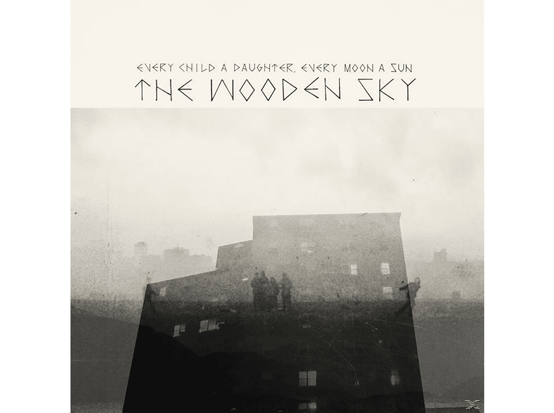 Wooden Sky - Every Child A Daughter, Every Moon A Sun [CD]