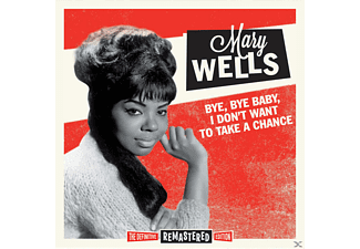 Mary Wells - Bye,Bye Baby, I Don't Want To  - (CD)
