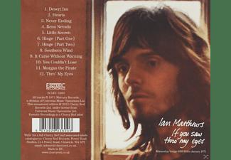 Ian Matthews - If You Saw Thro' My Eyes (Remastered Ed.  - (CD)