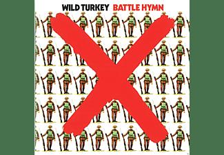 Wild Turkey - Battle Hymn (Remastered Edition)  - (CD)