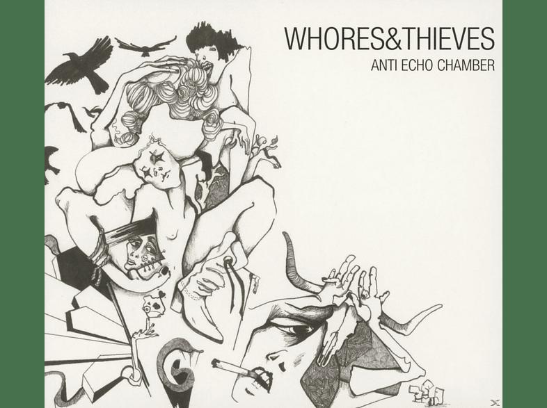 Whores & Thieves - Anti Echo Chamber [CD]