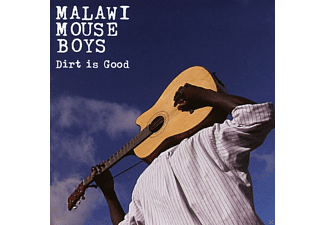 Malawi Mouse Boys - Dirt Is Good - (CD)