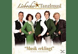 Liebocher Tanzlmusi - Musik erklingt  - (CD)