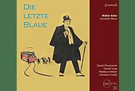 Rebecca Nelsen, Christian Immler, Daniel Hope, Daniel Wnukowski - Die Letzte Blaue [CD]