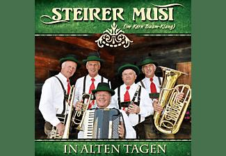 Steirer Musi (im Kern Buam-klang) - In alten Tagen  - (CD)