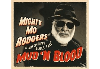 Mighty Mo Rodgers - Mud 'N Blood  - (CD)