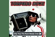 Torpedo Boyz - (Hey You) The Rocksteady Crew (Lim.Ed.) [Vinyl]