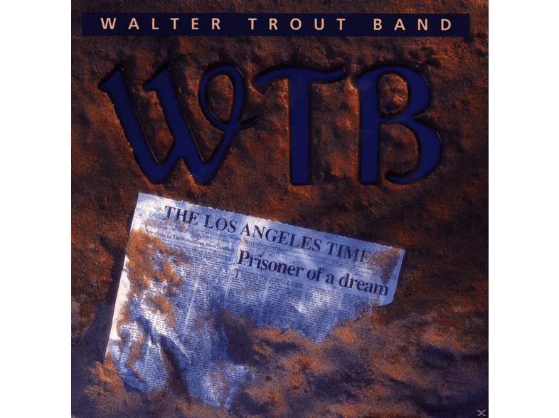 Walter Band Trout - Prisoner Of A Dream [CD]