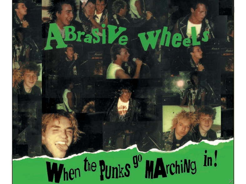 Abrasive Wheels - When The Punks Go Marchin'in [CD]