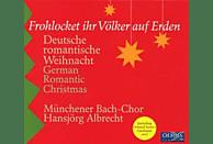 Münchener Bach-Chor/Albrecht - Frohlocket Ihr Völker Auf Erden [CD]