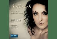 Alexander Schmalcz, Brommer Sophia - Aufbruch-Awakening [CD]