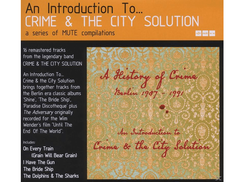 Crime & The City Solution - An Introduction To... [CD]