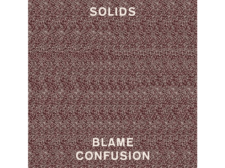 Solids - Blame Confusion [CD]