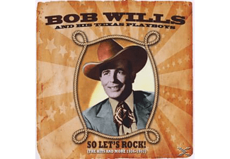 Bob & His Texas Playboys Wills - So Let's Rock!-The Hits & More  - (CD)