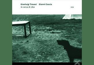 TROVESI,GIANLUIGI/COSCIA,GIANNI - In Cerca Di Cibo  - (CD)